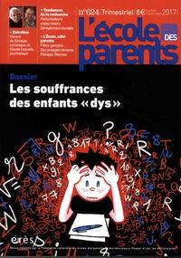 """Anne Lanchon - L'école des parents N° 624, juillet-août : Les souffrances des enfants """"dys""""."""