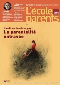 Anne Lanchon et Michel Wawrzyniak - L'école des parents N° 630, janvier-févr : Handicap, trouble psy... - La parentalité entravée.