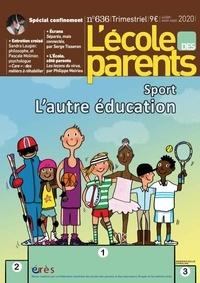 Anne Lanchon - L'école des parents N° 636, juillet-août : Sport - L'autre éducation.