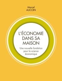 Léconomie dans sa maison - Une nouvelle fondation pour la science économique.pdf