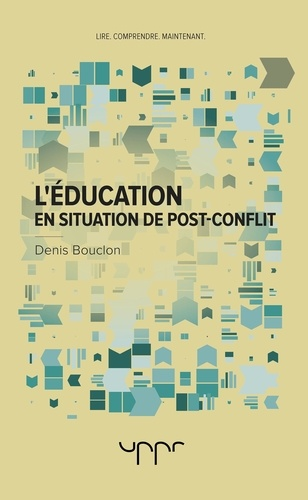 Denis Bouclon - L'éducation en situation de post-conflit.