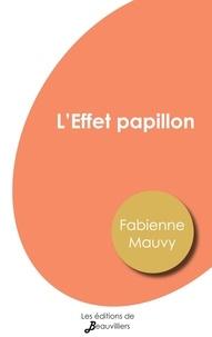 Fabienne Mauvy - L'Effet papillon.