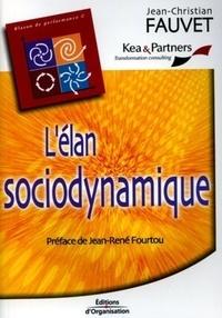 Jean-Christian Fauvet - L'élan sociodynamique.