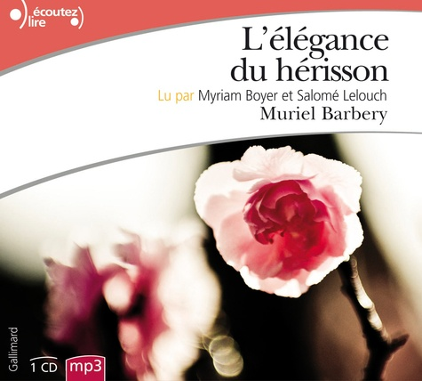 Muriel Barbery - L'élégance du hérisson. 1 CD audio MP3
