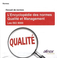 Lencyclopédie des normes Qualité et Management - Les ISO 9000.pdf