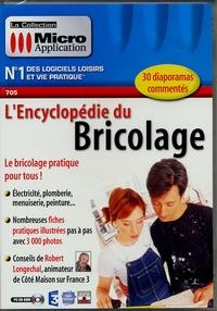 Robert Longechal - L'encyclopédie du bricolage - CD-ROM.
