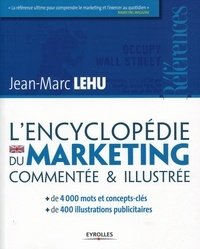 Jean-Marc Lehu - L'encyclopédie du marketing.