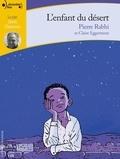 Pierre Rabhi - L'enfant du désert. 1 CD audio