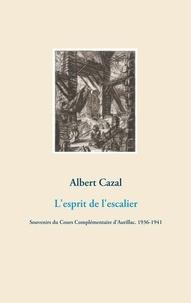 Lesprit de lescalier - Souvenirs du Cours Complémentaire dAurillac (1936-1941).pdf