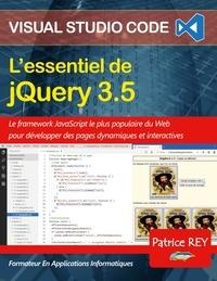 Patrice Rey - L'essentiel de jQuery 3.5 - avec Visual Studio Code.