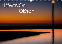 Thierry Bonnaudet - CALVENDO Nature  : L'évasion Oléron (Calendrier mural 2021 DIN A3 horizontal) - L'île d'Oléron intime et reposante. (Calendrier mensuel, 14 Pages ).