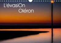 Thierry Bonnaudet - CALVENDO Nature  : L'évasion Oléron (Calendrier mural 2021 DIN A4 horizontal) - L'île d'Oléron intime et reposante. (Calendrier mensuel, 14 Pages ).
