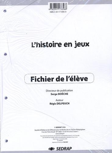 Régis Delpeuch - L'histoire en jeux - Fichier de l'élève.