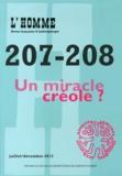 Jean-Luc Bonniol - L'Homme N° 207-208, Juillet- : Un miracle créole ?.