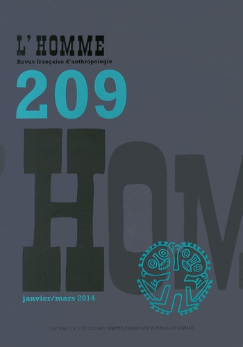 EHESS - L'Homme N° 209, Janvier-mars : .