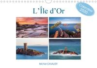 Michel Cavalier - L'île d'Or (Calendrier mural 2020 DIN A4 horizontal) - Parmi les plus beaux sites de France, la tour de l'Île d'Or sur le littoral Varois (Calendrier mensuel, 14 Pages ).