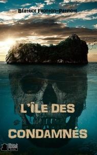 De marmotte editions Plumes - L'île des condamnés.