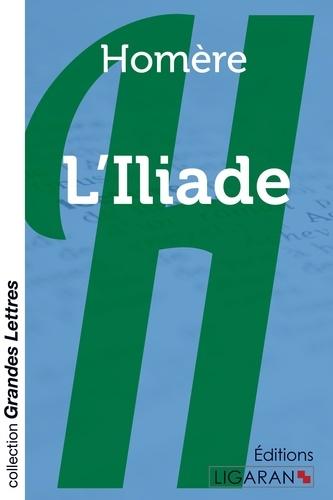 L'iliade Edition en gros caractères