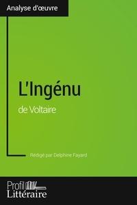 Delphine Fayard - L'Ingénu de Voltaire.
