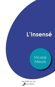 Nicolas Fébule - L'Insensé.