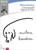Milan Kundera et Raphaël Enthoven - L'insoutenable légèreté de l'être. 2 CD audio MP3