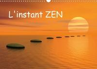 Elena Duvernay - L'instant ZEN (Calendrier mural 2020 DIN A3 horizontal) - L'instant ZEN... pour vous offrir un moment de tranquillité et de paix (Calendrier mensuel, 14 Pages ).