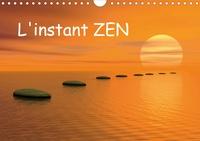 Elena Duvernay - L'instant ZEN (Calendrier mural 2020 DIN A4 horizontal) - L'instant ZEN... pour vous offrir un moment de tranquillité et de paix (Calendrier mensuel, 14 Pages ).