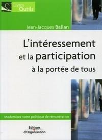 Jean-Jacques Balland - L'intéressement et la participation à la portée de tous.