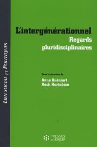 Anne Quéniart et Roch Hurtubise - L'intergenerationnel - Regards pluridisciplinaires.