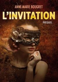 Anne-Marie Bougret - L'invitation.