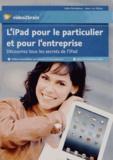 Jean-Luc Delon - L'iPad pour le particulier et pour l'entreprise. 1 DVD