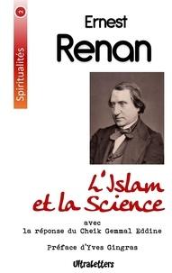 Ernest Renan et Djemalad-Din Al-Afghâni - L'islam et la science - Conférence faite à la Sorbonne le 29 mars 1883.