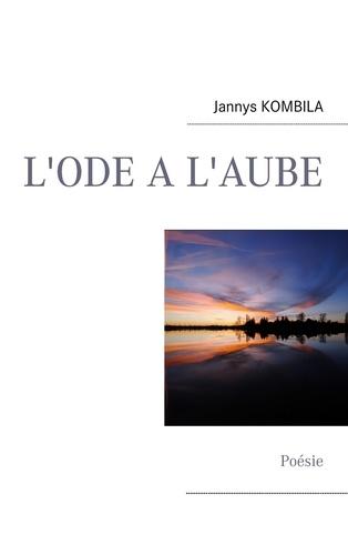 Jannys Kombila - L'ode a l'aube.