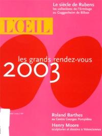 Collectif - L'Oeil N° 543, Janvier 2003 : Les grands rendez-vous 2003.