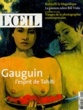 Paul Ardenne et Emmanuel Hermange - L'Oeil N° 551 Octobre 2003 : Gauguin l'esprit de Tahiti.