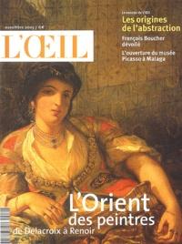 François Boucher et  Collectif - L'Oeil N° 552 Novembre 2003 : L'Orient des peintres de Delacroix à Renoir.