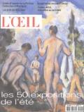 Annie Pérez et Bénédicte Ramade - L'Oeil N° 560 Juillet-Août : Les 50 expositions de l'été.