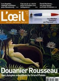 Guillaume Morel et Aurélie Verdier - L'Oeil N° 579, Avril 2006 : Douanier Rousseau - Ses jungles envoûtent le Grand Palais.