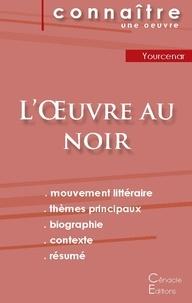 Marguerite Yourcenar - L'Oeuvre au noir - Fiche de lecture.