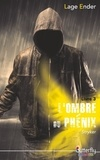 Lage Ender - L'ombre du phénix - Livre 3 (Stryker).