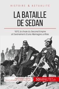 La bataille de Sedan - 1870, lavènement dune puissance allemande unie.pdf