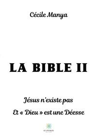 """Cécile Manya - La Bible II - Jésus n'existe pas et """"Dieu"""" est une Déesse."""