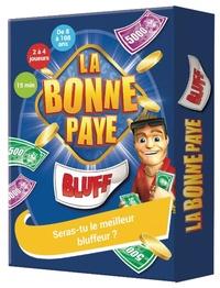 Hasbro - La Bonne Paye - Bluff - Seras-tu le meilleur bluffeur ?.