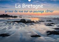 Klaus Hoffmann - La Bretagne, prises de vue sur un paysage côtier - Photos de la côte bretonne aussi grandiose que variée.