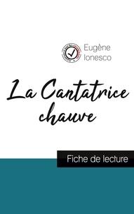 Eugène Ionesco - La Cantatrice chauve de Eugène Ionesco (fiche de lecture et analyse complète de l'oeuvre).