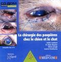 Cédric Lambert et Alain Régnier - La chirurgie des paupières chez le chien et le chat - CD-ROM.