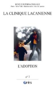 Nazir Hamad et Jean-Claude Aguerre - La clinique lacanienne N° 7 : L'adoption.
