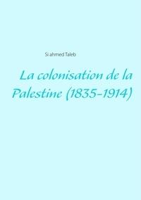 La colonisation de la Palestine (1835-1914).pdf
