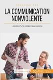 VB Coach'In - La communication nonviolente en milieu professionnel - Les clés pour collaborer en toute sérénité.