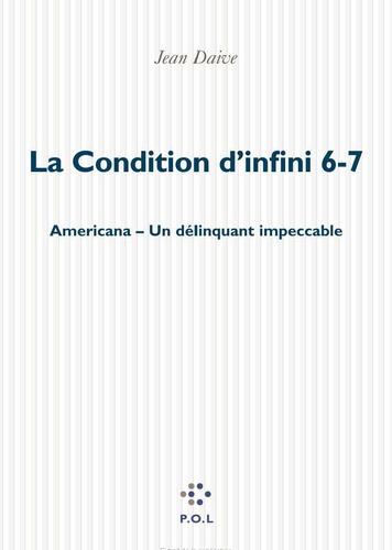 La condition d'infini Tomes 6 et 7 Americana, un délinquant impeccable